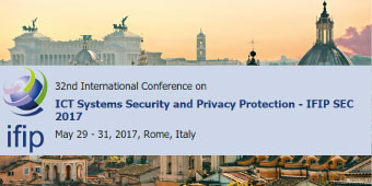 32nd International Conference on ICT Systems Security and Privacy Protection - IFIP SEC 2017 May 29 - 31, 2017, Rome, Italy