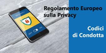 Regolamento Europeo sulla Privacy (GDPR) Codici di condotta e certificazioni