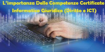 L'importanza Delle Competenze Certificate Informatica Giuridica (Diritto e ICT)