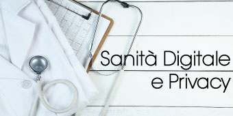 Sanità Digitale e Privacy