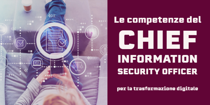 Webinar #10 | Le competenze del Chief Information Security Officer per la trasformazione digitale
