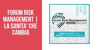 FORUM RISK MANAGEMENT | LA SANITA' CHE CAMBIA