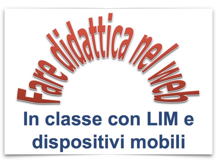 In aula con la LIM e dispositivi mobili