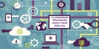 Le competenze informatiche contro i rischi della rete