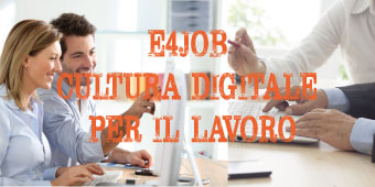 "E-4Job: ""ACCREDItatA la Cultura Digitale"""