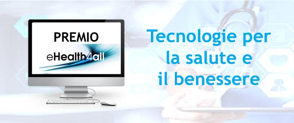 Premio Ehealth4all 2020 2021 Il 25 Febbraio La Presentazione A Milano Dettaglio News