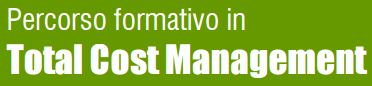 Percorso formativo in Total Cost Management 2016-2017